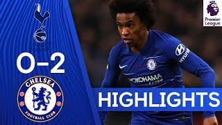 Tottenham 0-2 Chelsea | Willian Haunts Spurs With Double!  🔥| Highlights