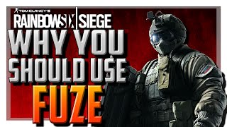 Why You Should Use Fuze In Rainbow Six Siege!