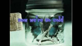 Cold(But i'm still here) - Evans Blue