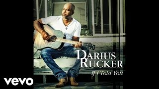 Darius Rucker - If I Told You (Audio)