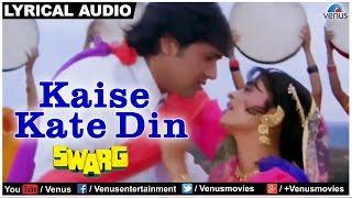 Kaise Kate Din Full Song With Lyrics | Swarg | Govinda & Juhi
