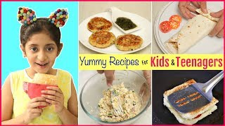 3 YUMMY Recipes For KIDS/TEENAGERS | Lunch-Evening Recipes | #Family #MyMissAnand #CookWithNisha