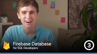 Firebase Database Querying 101 - The Firebase Database For SQL Developers #3