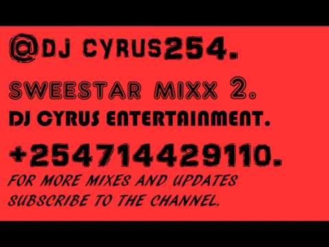 sweetstar kalenjin latest mixx 2@DJ CYRUS254 (2017).[sulumbulu mixx]