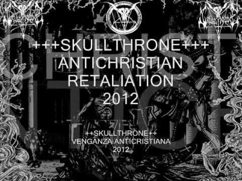 Skullthrone - Antichristian Retaliation ++Subtitulos En Español