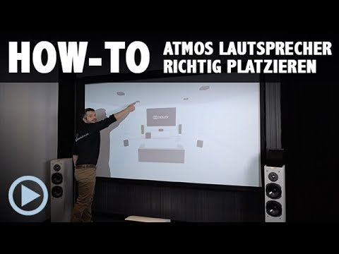 How-To: Atmos Lautsprecher richtig platzieren