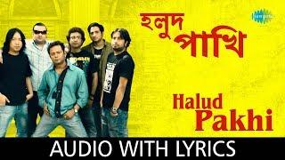 Halud Pakhi with lyrics | Cactus | HD Video - YouTube