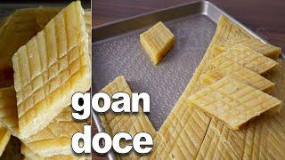 Goan Doce Recipe   Coconut Sweet Easy   Chana Doce Recipe   Authentic Goan Sweet Recipes