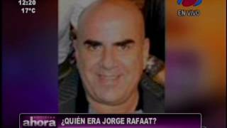 ¿Quién era Jorge Rafaat? 16-06-16