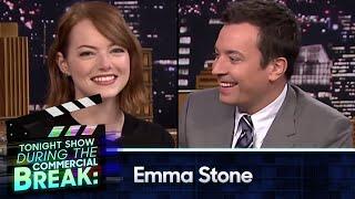 During Commercial Break Emma Stone
