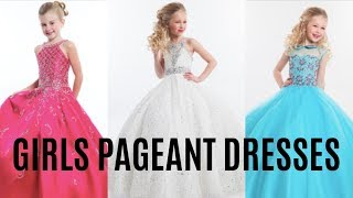 Pageant Dresses For Little Girls | 6 DESIGNERS | Dani Walker