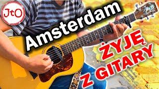 Amsterdam – żyję z gitary