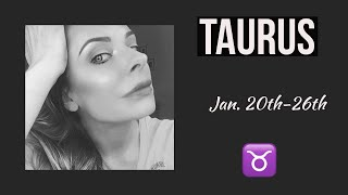 """Taurus:  Jan. 20th-26th  """"THEY AREN'T FINISHED WITH YOU.""""  (WATER UBER IS ON HOLD.)"""