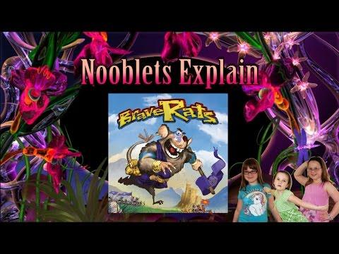 Nooblets Explain: BraveRats