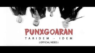 Punxgoaran - Taridem - idem  [ Official Video ]