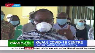 84 patient capacity treatment centre launched in Msambweni referral Hospital in Kwale County