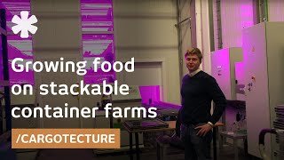 Using containers to stack high yield farms for urban produce