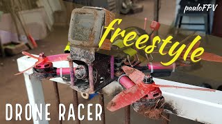 Drone racer FPV Freestyle | Patrola, barro e rx lost