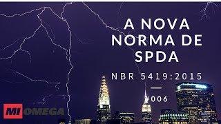 A nova norma de SPDA - NBR 5419:2015 - #006