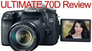 Canon 70D ULTIMATE Review (vs T3, T3i, T5, SL1, 60D, 7D, 6D, 5D Mark II, 5D Mark III)