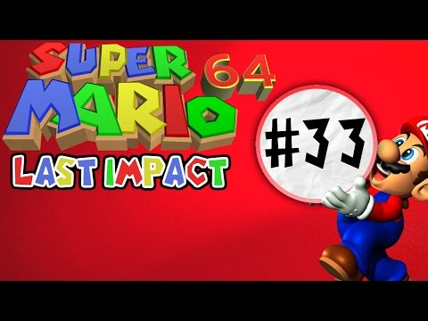 Super Mario 64 Last Impact (Blind) | Ep 33 - Cyber Coins