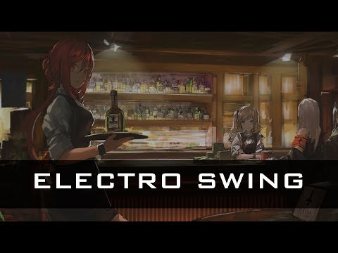 Best Electro Swing Mix 2017 Vol. 1 [1 Hour]
