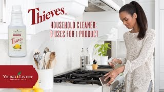 Thieves® Household Cleaner: 3 Uses For 1 Product