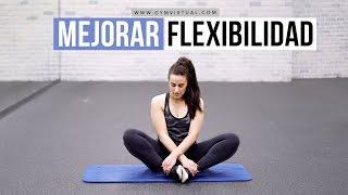¡NUEVO VÍDEO Rutina para mejorar la flexibilidad de piernas y caderas :
