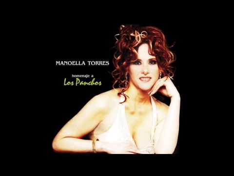 Contigo / Homenaje A Los Panchos / Manoella Torres