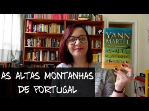 Resenha: As Altas Montanhas de Portugal, de Yann Martel