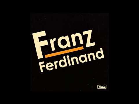 Franz Ferdinand - Auf Achse
