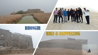 Bhongir fort Hike and Rappelling