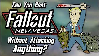 Can You Beat Fallout: New Vegas Without Attacking Anything?
