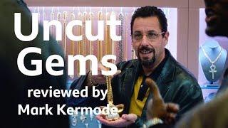 Uncut Gems reviewed by Mark Kermode