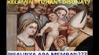 FAKTA! TERNYATA YESUS DI SUNAT! Tapi Knp Umatnya TDK DISUNAT ? Kristen Mengikuti Yesus Atau Paulus ?