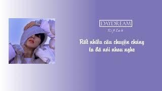 [Vietsub] Daydream   B.I (ft Lee Hi)