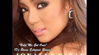 Help Me Get Over (The Dj Rence Remix) - Jonalyn Viray
