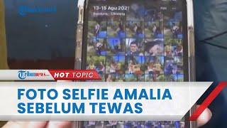 Foto Selfie Amalia Dua Hari sebelum Ditemukan Tewas Diungkap Istri Yoris: Tak Pernah Foto Sendiri