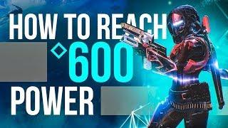 HOW TO REACH POWER LVL 600 FAST! 560-600 Detailed Guide (Destiny 2: Forsaken)