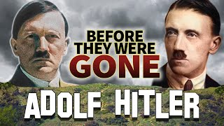 ADOLF HITLER - Before They Were GONE