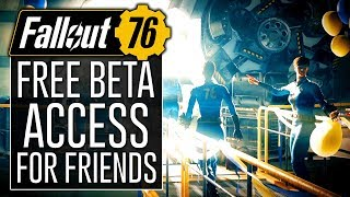 Fallout 76 News - How to Get BETA Codes for Your Friends! (BETA Friend Codes)