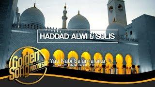 HADAD ALWI & SULIS - Yaa Nabi Salam'Alaika (Official Audio)