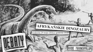 """Ciekawe rozmowy -""""Debata (nie)kontrolowana"""", odc. 4: Mokele Mbembe i dinozaury w Afryce"""