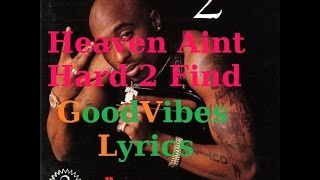 2Pac - Heaven Ain't Hard 2 Find Traduction Française