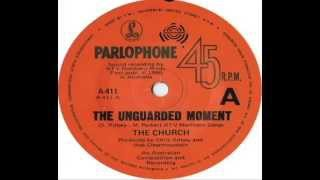 Church - The Unguarded Moment (1981)