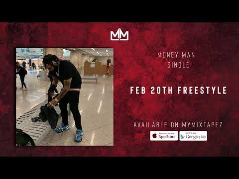 "Money Man – ""Feb 20th"" (freestyle)"