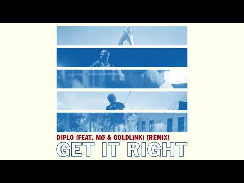 Diplo – Get It Right (feat. MO & GoldLink) [Remix] (iTunes)