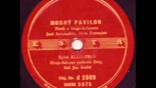 Allo-Trio - Modrý pavilon 1942