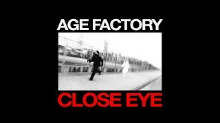 """Age Factory """"CLOSE EYE"""" (Official Music Video)"""