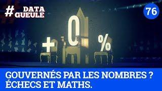 Gouvernés par les nombres ? Échecs et maths. - #DATAGUEULE 76